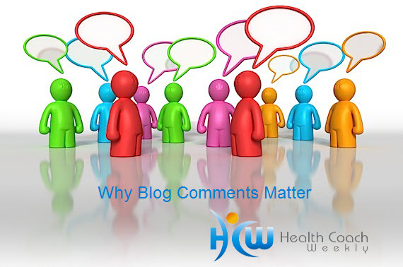 5 Reasons Why Blog Comments Matter for Your Health Coaching Website
